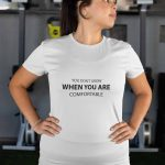 guru tshirt inspirational collection you dont grow when you are comfortable