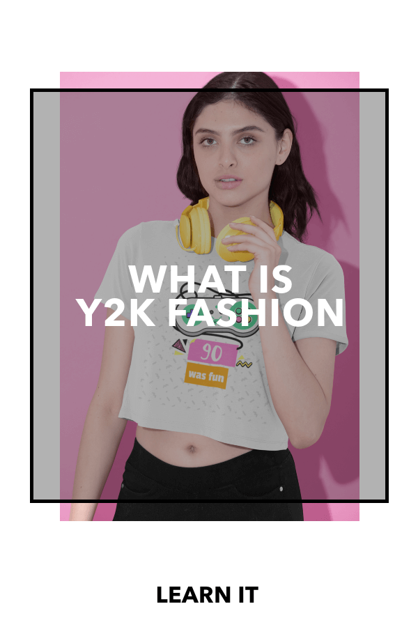 What is the Meaning of Y2K Fashion